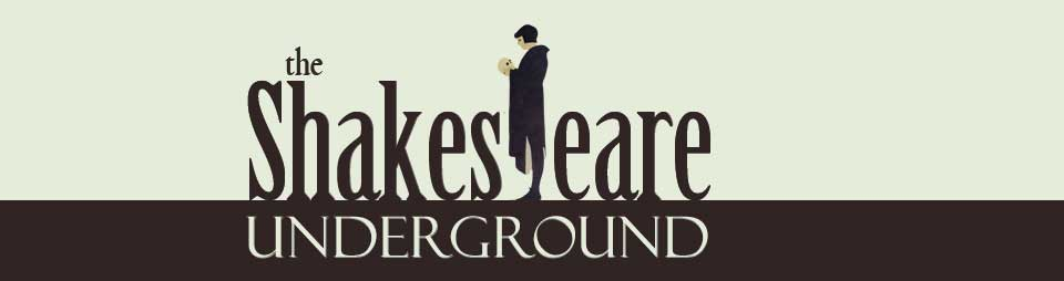 The Shakespeare Underground